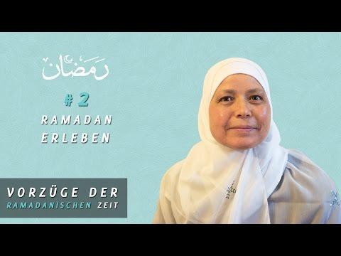 #2 Ramadan Erleben - Vorzüge der Ramadanischen Zeit (Folge 2)