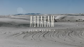 Abraham Lyric Video // The War Is Over // Josh Baldwin