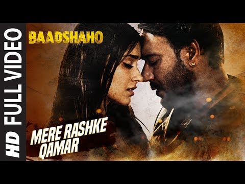 Mere Rashke Qamar Full Hindi Video Song from Hindi movie Baadshaho