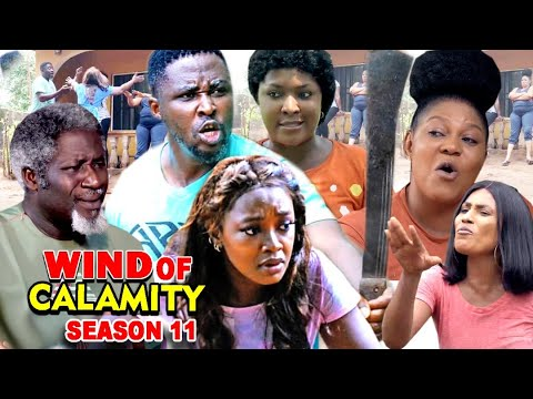 WIND OF CALAMITY SEASON 11 (New Hit Movie) - 2020 Latest Nigerian Nollywood Movie Full HD
