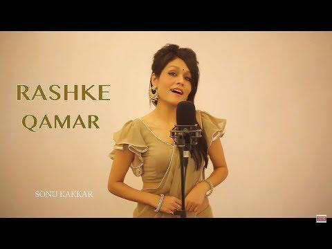 Mere Rashke Qamar - Sonu Kakkar Songs mp3 download and Lyrics