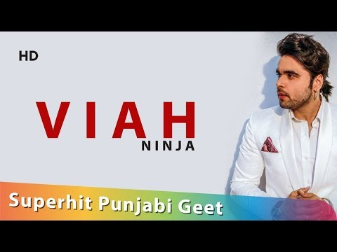 Viah : Ninja : Superhit Pujnabi Geet : Shemaroo Punjabi : Full HD Video Songs