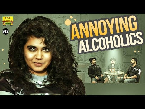 Annoying Alcoholics | LOL OK Please - Comedy Web Series | Episode #12 | Telugu
