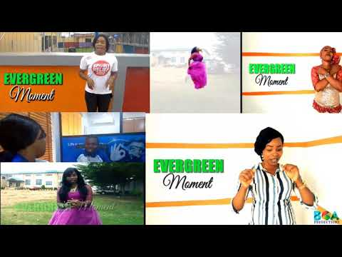 A fresh episode of EVERGREEN MOMENT, ORO AJE (CUSTOMER RELATIONS) By Wumi Evergreen.