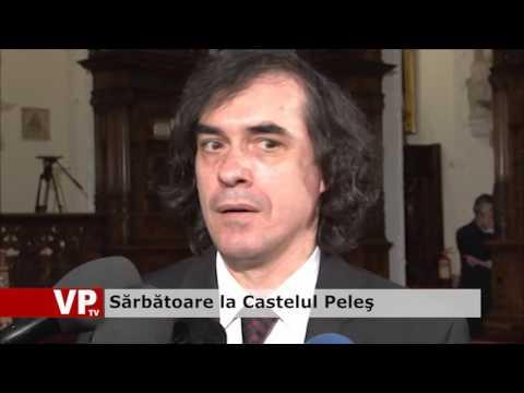 Sărbătoare la Castelul Peleş