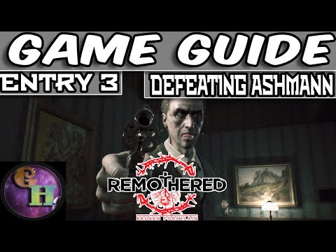 REMOTHERED BROKEN PORCELAIN - GAME GUIDE - HOW TO DEFEAT ASHMANN