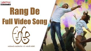 Watch & Enjoy Rang De Full Video Song from A Aa Movie. Starring Nithin, Samantha, Music composed by Mickey J Meyer, ...