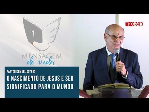 Pr. Kemuel Sotero - O Nascimento de Jesus e seu si