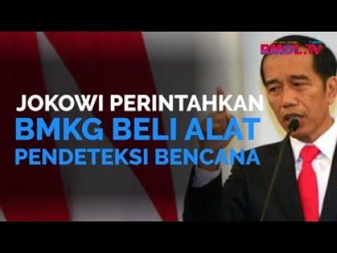 Jokowi Perintahkan BMKG Beli Alat Pendeteksi Bencana