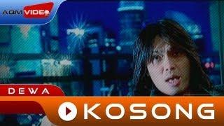 Dewa - Kosong | Official Video
