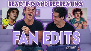 We looked at some amazing fan edits and fan art and them tried to recreate them... we suckedSUBSCRIBE - http://www.youtube.com/user/thedolant...Previous Video - https://www.youtube.com/watch?v=OU4gSBhLFc8Ethan's StuffINSTAGRAM - https://instagram.com/ethandolan/TWITTER - https://twitter.com/EthanDolanSNAPCHAT - EthanDolanGrayson's ThingsINSTAGRAM - https://instagram.com/graysondolan/TWITTER - https://twitter.com/GraysonDolanSNAPCHAT - GraysonDolan