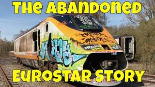 The Abandoned Eurostar Story
