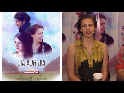 Kalki Koechlin Talk About Her Character In Movie Jia Aur Jia
