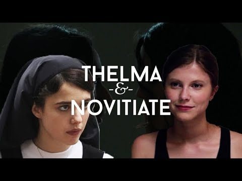 I Don't Think It Was A Sin | Thelma & Novitiate