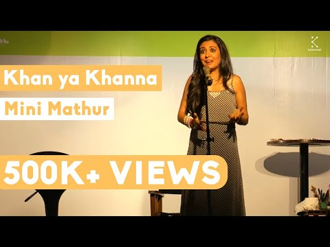 Khan ya Khanna - Mini Mathur | The Storytellers