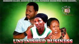 Unfinished Business    Nigerian Nollywood Movie