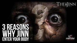 Video 3 REASONS WHY JINN ENTER THE BODY (JINN SERIES) MP3, 3GP, MP4, WEBM, AVI, FLV Februari 2019