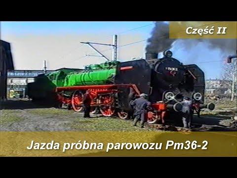 Jazda próbna parowozu Pm36-2 - \