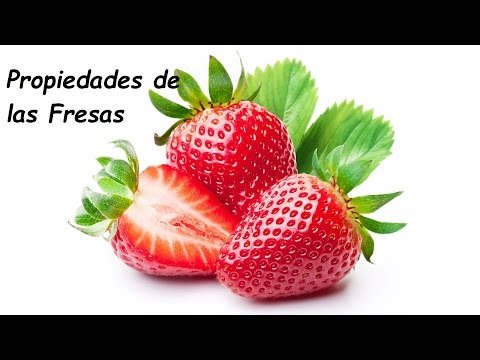 Propiedades de las fresas. Efectos que no te imaginas