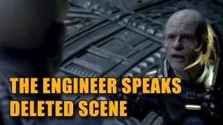 Prometheus 'The Engineer Speaks' Deleted Scene