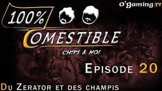 Du Zerator et des champis - 100% Comestible S04E20