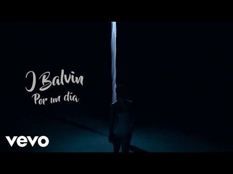 Por Un Dia (Audio) - J Balvin (Video)