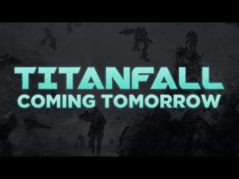 coming - Titanfall releases tomorrow! Titanfall Gameplay to announce Titanfall Release Date Help Me Get to 300k Subscribers: http://bit.ly/SUBSCRIBETODAY Tweet me! ht...