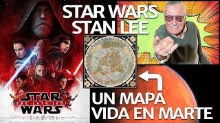 Ver online Star Wars 8, Stan Lee, Mapas antiguos y vida en Marte