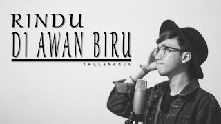 Boy Sandi - Rindu Di Awan Biru (cover version) by Fadlan Arif