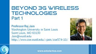 Beyond 3G Wireless Technologies: Part 1