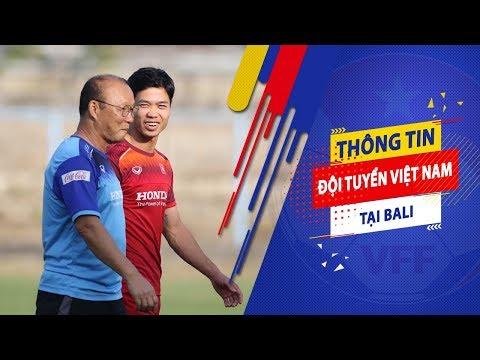 ĐT Việt Nam gặp sự cố hy hữu trong buổi tập đầu tiên tại Bali