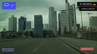 Frankfurt am Main Germany  city images : Driving through Frankfurt am Main (Germany) from Altstadt to Bockenheim 21.03.2016 Timelapse x4