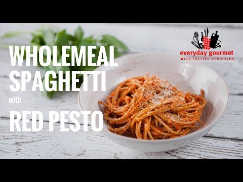 Wholemeal Spaghetti with Red Pesto | Everyday Gourmet S7 EP46