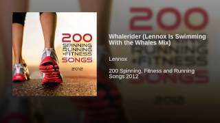 Whalerider (Lennox Is Swimming With The Whales Mix)