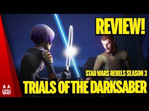 "Star Wars Rebels Recap Review | Season 3 Episode 15 ""Trials of The Darksaber"""
