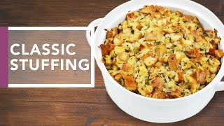 Classic Stuffing Recipe | Thanksgiving Dinner 2016 by The Domestic Geek