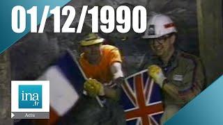 La jonction du tunnel sous la manche a eu lieu le 1er décembre 1990, il y a 25 ans