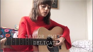 Taylor Swift - Delicate - Cover