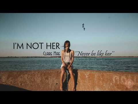 [Vietsub + Lyrics] I'm Not Her - Clara Mae - Thời lượng: 3:12.