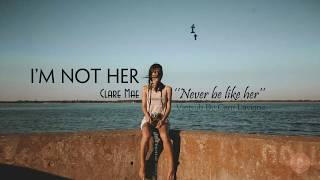 Video [Vietsub + Lyrics] I'm Not Her - Clara Mae MP3, 3GP, MP4, WEBM, AVI, FLV April 2018