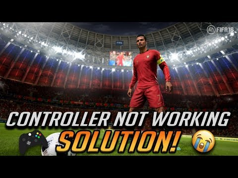 How To Fix FIFA 18 Controller Not Working [2 Solutions 2019]