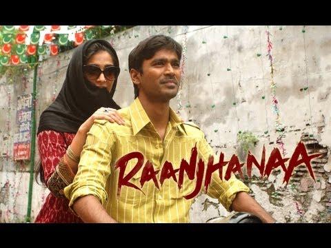 Raanjhanaa (Trailer)