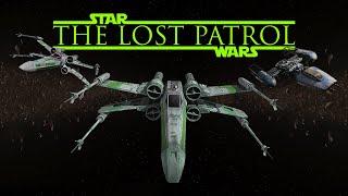 Video The Lost Patrol - a Star Wars fan film MP3, 3GP, MP4, WEBM, AVI, FLV Juni 2018