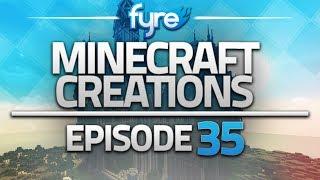 Minecraft Creations - Episode 35