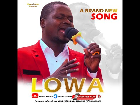 LOWA (Lyrics Video) by Moses Tsuma