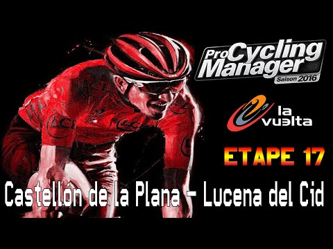 Vuelta 2016 Etape 17 : Castellón de la Plana - Lucena del Cid