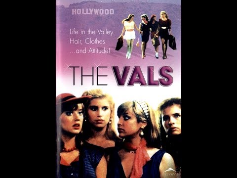 "The Vals (1983) ""It's Like, A Totally Bitchin Movie"""