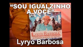 Lyryo Barbosa canta