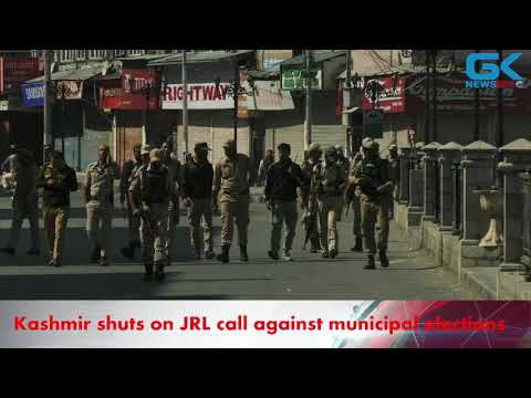 Kashmir shuts on JRL call against municipal elections