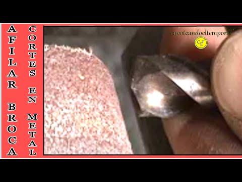 como se afila una broca o mecha, para hacer taladros en metal.